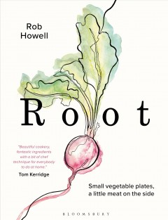Root / Rob Howell ; photography by Alexander J. Collins.