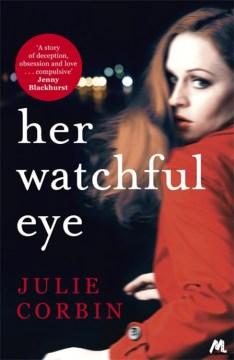 Her Watchful Eye