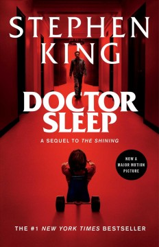 Doctor Sleep a novel / Stephen King.