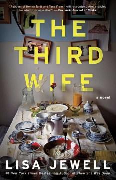 The third wife a novel / Lisa Jewell.