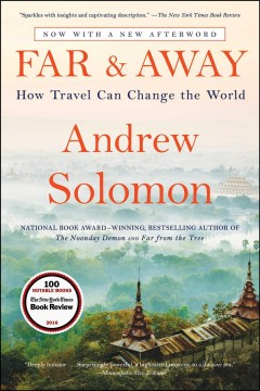 Far & Away : How Travel Can Change the World