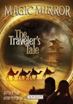 Magic Mirror: The Traveler's Tale