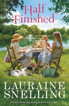 Half finished : a novel