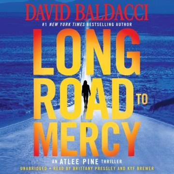 Long road to mercy / David Baldacci.