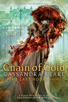 Chain of gold / Cassandra Clare.