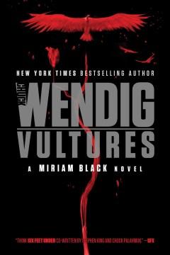 Vultures Chuck Wendig.