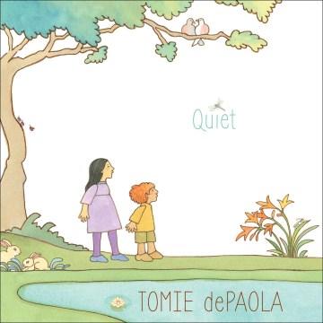 Quiet / Tomie dePaola.