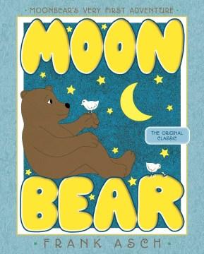 Moonbear / Frank Asch.