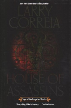 House of assassins / Larry Correia.