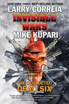 Invisible Wars : The Collected Dead Six
