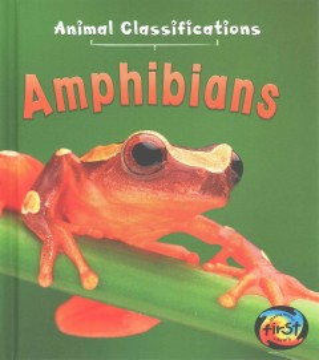 Amphibians / Angela Royston.