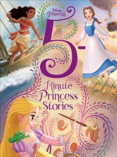Disney princess 5-minute princess stories.