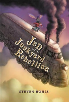 Jed and the Junkyard Rebellion