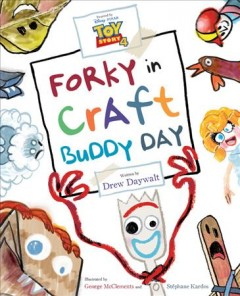Forky in Craft Buddy Day / Forky in Craft Buddy Day