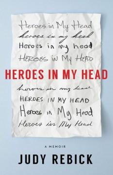 Heroes in My Head