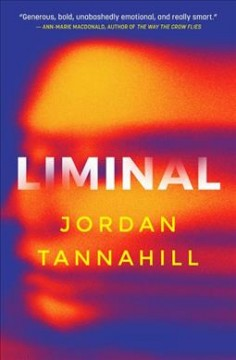Liminal / Jordan Tannahill.