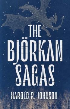 The Bjorkan Sagas