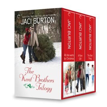 The Kent brothers trilogy Jaci Burton.