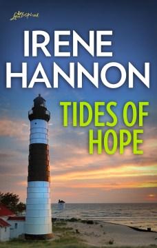 Tides of hope Irene Hannon.