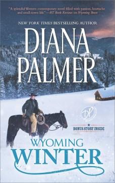 Wyoming winter Diana Palmer.