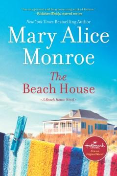 The beach house Mary Alice Monroe.