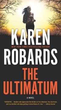 The ultimatum Karen Robards.