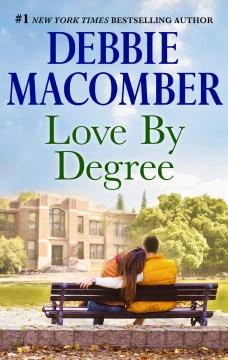 Love by degree Debbie Macomber.