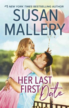 Her last first date Susan Mallery.