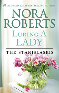 Luring a lady Nora Roberts.