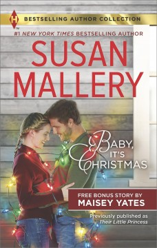 Baby, it's Christmas Susan Mallery.