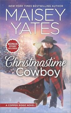 Christmastime cowboy Maisey Yates.