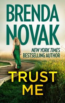 Trust me Brenda Novak.