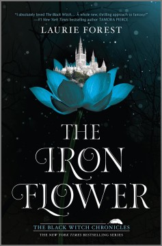 The iron flower Laurie Forest.