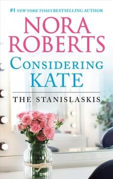 Considering Kate Nora Roberts.