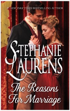 The reasons for marriage Stephanie Laurens.