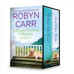 Sullivan's Crossing collection. Volume 1 Robyn Carr.