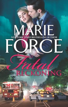 Fatal reckoning Marie Force