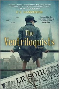The ventriloquists A Novel / E.R. Ramzipoor