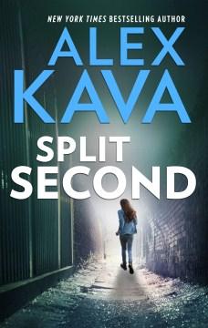 Split second Alex Kava.