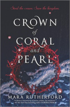 Crown of coral and pearl Mara Rutherford.