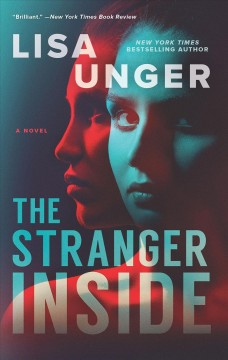 The stranger inside A Novel / Lisa Unger