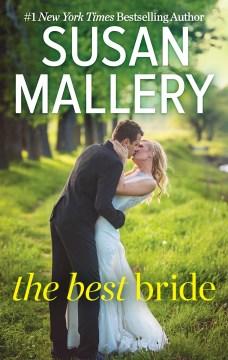 The best bride Susan Mallery.