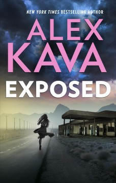 Exposed a Maggie O'Dell novel / Alex Kava.