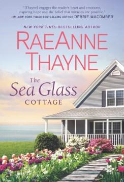 The sea glass cottage RaeAnne Thayne.