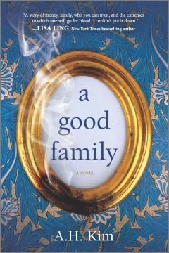 A good family A.H. Kim.
