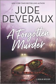 A forgotten murder Medlar Mystery Series, Book 3 / Jude Deveraux