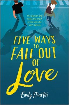 Five ways to fall out of love Emily Martin