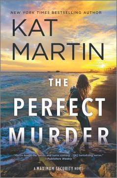 The perfect murder  Kat Martin