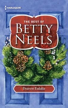 Dearest Eulalia Betty Neels.