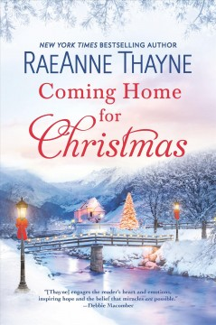 Coming home for christmas Haven Point Series, Book 10 / RaeAnne Thayne